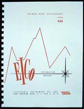 EICO Model 460 Oscilloscope Instruction and Assembly Manual