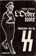 L'Ordre noir, histoire de la SS Nazis HOHNE 1968