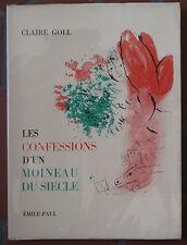 Claire Goll Les confessions d'un moineau du siècle ed Emile-Paul 1963