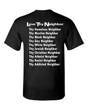 LOVE THY NEIGHBOR Peace Unity Tolerance Coexist BACK PRINT Men's Tee Shirt 1135