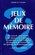 THIERRY M. CARABIN / JEUX DE MEMOIRE / TBE