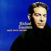 MICHAEL FEINSTEIN - SUCH SWEET SORROW rare Music cd 13 songs 1995