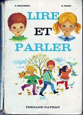 Lire et Parler * DELPIERRE *  lecture CE2 * NATHAN  1967 * manuel scolaire école