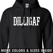 DILLIGAF HOODIE Hooded Biker Sweatshirt - All Sizes & Colors
