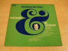 FUD CANDRIX & HIS ORCHESTER - INTRODUCING MR. CANDRIX / LP