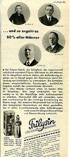Trilisin --und so geht es 80% aller Männer---Werbung von 1934