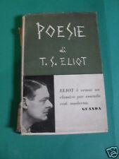 ELIOT T.S. POESIE GUANDA EDIT. 1955
