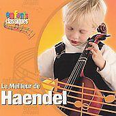 Enfants Classiques: Le Meilleur de Haendel by Alan Cuckston, László Czidra,...