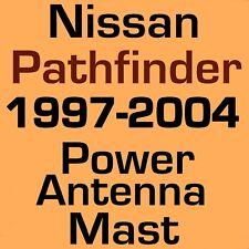 NEW POWER ANTENNA MAST FITS: 1997-2004 Nissan Pathfinder