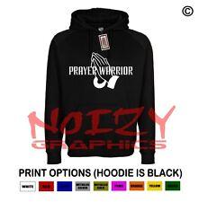 Prayer Warrior Christian Hoodie Black Sweatshirt Jesus Religious Worship Faith