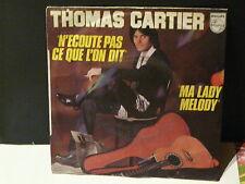 THOMAS CARTIER N ecoute pas ce que l on dit 6172105