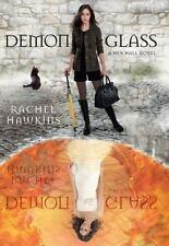 A Hex Hall Novel: Demonglass by Rachel Hawkins (2011, Hardcover)