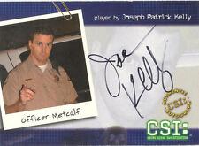 "CSI Series 2 - B-8 Joseph Patrick Kelly ""Officer Metcalf"" Auto / Autograph Card"