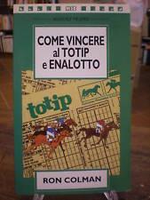 COLMAN: COME VINCERE TOTIP ENALOTTO - CAVALLI