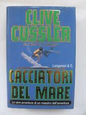 CUSSLER DIRGO CACCIATORI DEL MARE LONGANESI EDIT 1997