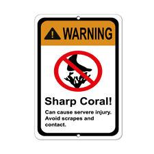 Awarning Sharp Coral! Can Cause Severe Injury Aluminum METAL Sign