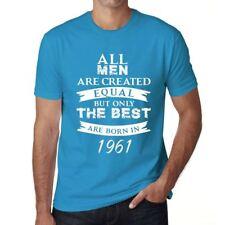 1961 Only the Best are Born Homme T-shirt Bleu Cadeau D'anniversaire 00511