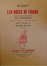 ++MOZART les noces de figaro BEAUMARCHAIS/BOSCHOT paroles 1948 DURAND RARE EX++