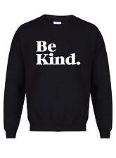 Be Kind - Unisex Sweater, Gym Exercise Yoga Fitness Workout Running Karma Jumper