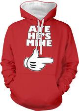 Aye He's Mine Gloved Hand Boyfriend Husband To Finger Two Tone Hoodie Sweatshirt