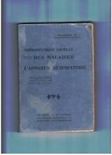 """THERAPEUTIQUES USUELLES DES MALADIES APPAREIL RESPIRATOIRE"" A. MARTINET (1910)"