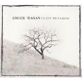 Chuck Ragan - Feast or Famine (2007)