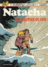Natacha 12. Les Culottes de Fer. WALTHERY 1986. Neuf