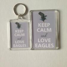 KEEP CALM AND LOVE EAGLES Keyring or Fridge Magnet 1 GIFT PRSENT IDEA