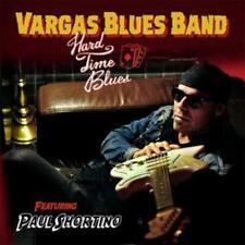 VARGAS BLUES BAND - HARD TIME BLUES * NEW CD