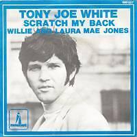 TONY JOE WHITE Scratch my back FR Press SP