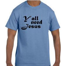 Christian Jesus Y'all Need Jesus T-Shirt tshirt