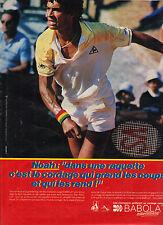 PUBLICITE ADVERTISING  1982   BABOLAT  raquette tennis NOAH