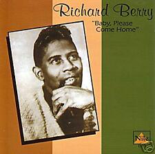 RICHARD BERRY - Baby, Please come Home CD (Louie Louie)