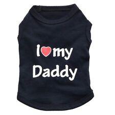 I Love Daddy perro cachorro ropa Jumper Hoodie T-Shirt Coat Chaleco Top Reino Unido Stock