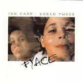 Ian Carr & Karen Tweed - Fyace (CD 1997)   Folk