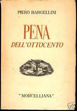 Piero Bargellini = PENA DELL'OTTOCENTO =