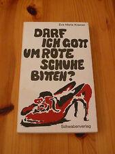 "Eva Maria Kremer - ""Darf ich Gott um rote Schuhe bitten?"", wie neu"