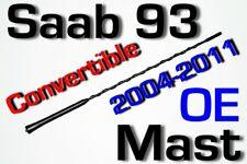 """OE"" SAAB 9-3 CONVERTIBLE Antenna MAST 2004-2011 93"