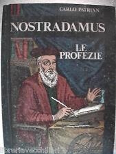 NOSTRADAMUS Le profezie Carlo Patrian Edizioni Mediterranee 1981 Profeta? Quarti