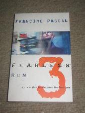 Fearless 3 Run Francine Pascal PB teen spy novel