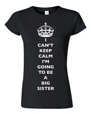 Junior I Can't Keep Calm I'm Going To Be A Big Sister Love Family DT T-Shirt Tee