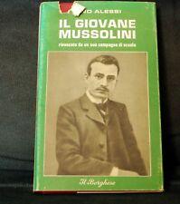 RINO ALESSI - IL GIOVANE MUSSOLINI - ED. IL BORGHESE