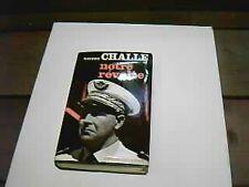 Maurice CHALLE: Notre Révolte.