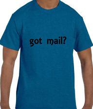 Funny Humor got mail? T-Shirt tshirt
