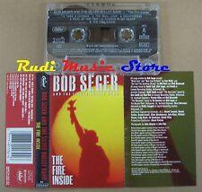 MC BOB SEGER SILVER BULLET BAND the fire inside 1991 CAPITOL no cd lp vhs dvd