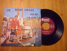 86B - NINO DELLI SENZA ROSE... SI ME SCORDO 'E TE! SNP 3101 SUNSET RECORDS