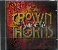 Crown of Thorns-Breakthrough/buone 96er NUOVA, NEW, OVP, STILL SEALED CD!