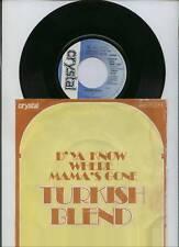 Turkish Blend - D´ya know where Mama´s gone