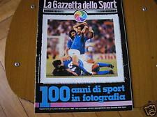 ITALIA SPAGNA 82 CAMPIONE MONDO GAZZETTA 100 ANNI SPORT