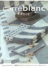 PUBLICITE ADVERTISING  2003  CARRE BLANC le linge de maison